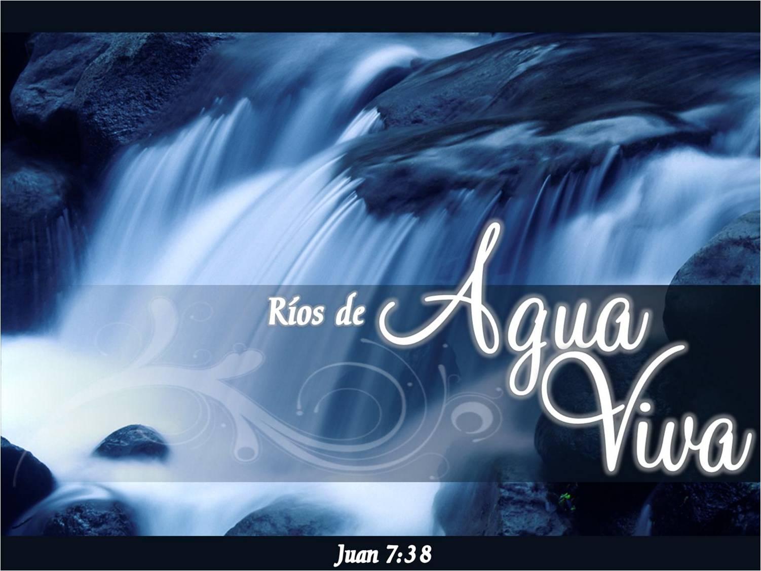 Rios De Agua Viva Juan 737 39 Iglesia Bautista Pilar