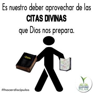 Es nuestro deber aprovechar de las citas divinas que Dios nos prepara copy